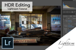 HDR Editing Tutorial